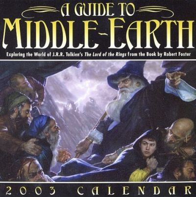 A Guide to Middle-Earth 2003 Calendar