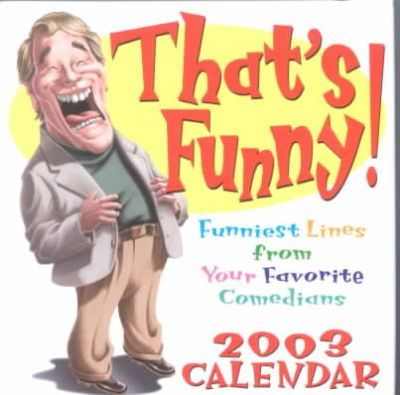 That's Funny! 2003 Calendar