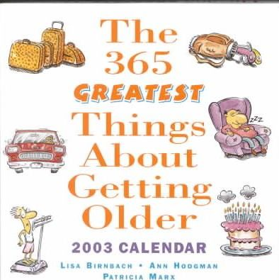 365 Great Things about Getting Older 2003 Dtd