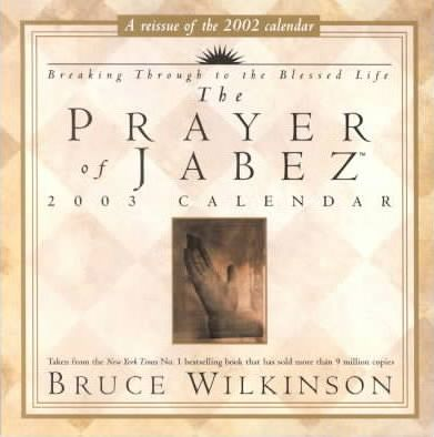 The Prayer of Jabez: 2003 Day-to-Day Calendar