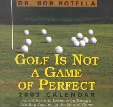 Golf is Not a Game of Perfect Calendar