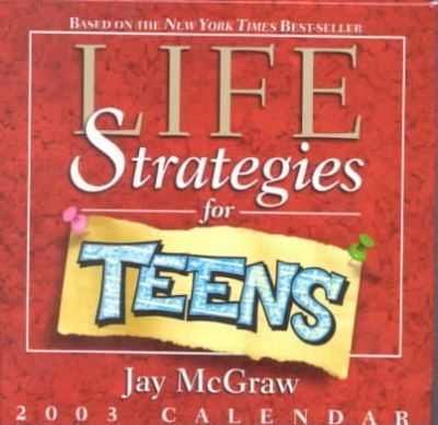 Life Strategies for Teens 2003 Calendar