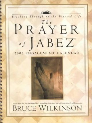 The Prayer of Jabez: 2003 Engagement Calendar