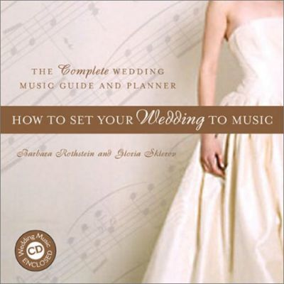 How to Set Your Wedding to Music