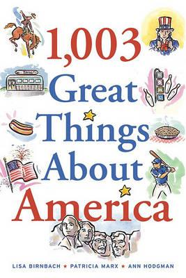 1,003 Great Things about America