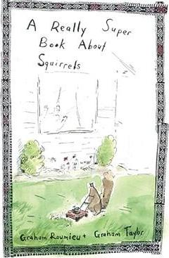 A Really Super Book about Squirrels