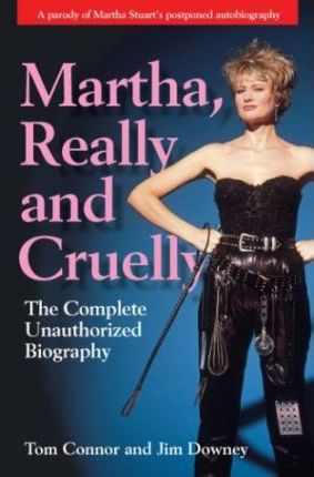Martha, Really and Cruelly