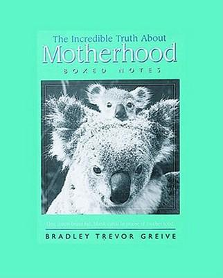 The Incredible Truth about Motherhood Boxed Notes