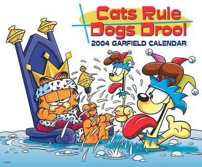 Cats Rule Dogs Drool