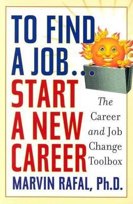 To Find a Job...Start a New Career