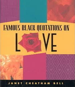 Famous Black Quotations on Love