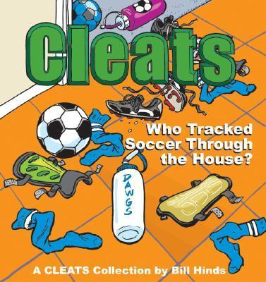Cleats Who Tracked Soccer Through the House?