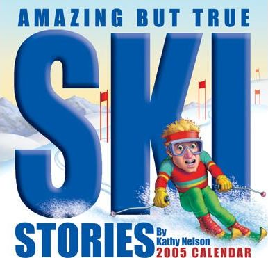 Amazing But True Ski Stories