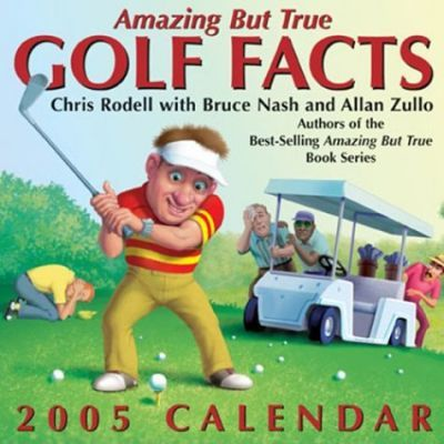 Amazing But True Golf Facts