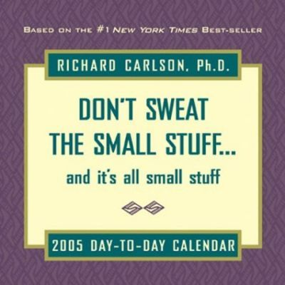 Don't Sweat the Small Stuff and it's All Small Stuff 2005