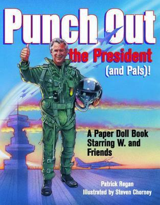 Punch Out the President! (And Pals)