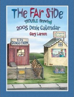 The Far Side 2005