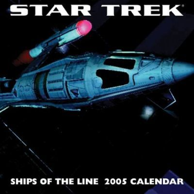 Star Trek Ships of the Line 2005 Calendar