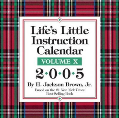 Life's Little Instruction Calendar 2005