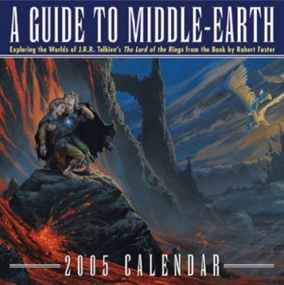 A Guide to Middle Earth Calendar 2005