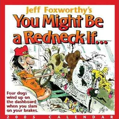 Jeff Foxworthy's You Might Be a Redneck If...