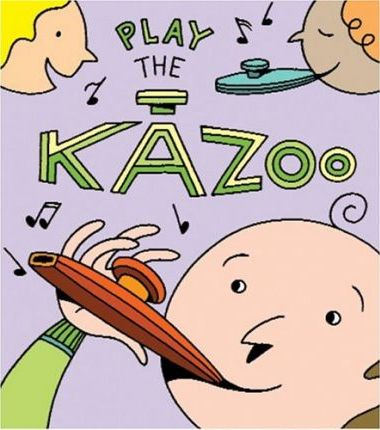 Play the Kazoo