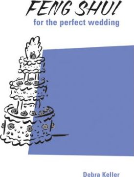 Feng Shui for the Perfect Wedding