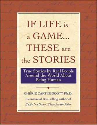 If Life Is a Game . . . These Are the Stories