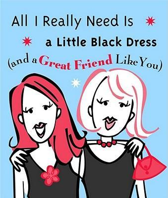 All I Really Need Is a Little Black Dress