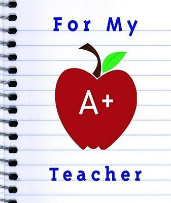 For My A+ Teacher
