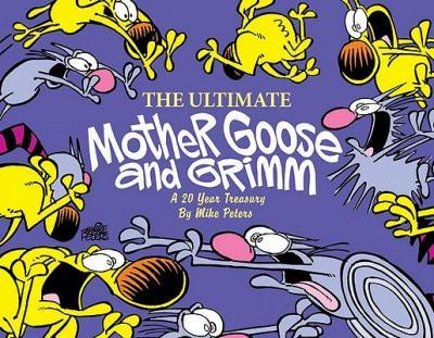 The Ultimate Mother Goose and Grimm
