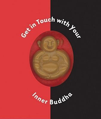 Get in Touch with Your Inner Buddha