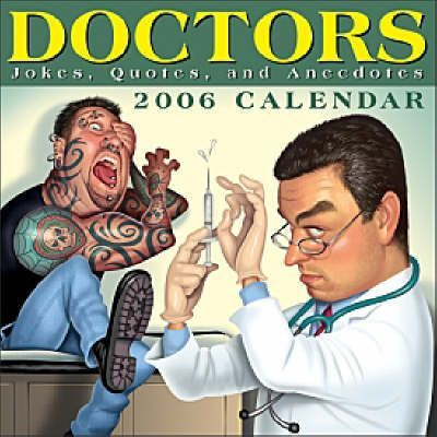 Doctors - Jokes, Quotes and Anecdotes 2006