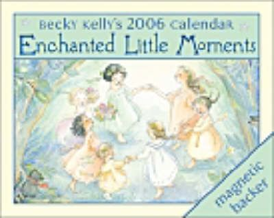 Enchated Little Moments 2006
