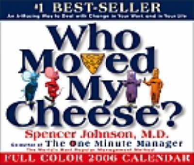 Who Moved My Cheese? 2006