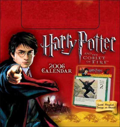Harry Potter and the Goblet of Fire 2006 Calendar