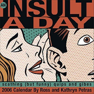 An Insult a Day 2006