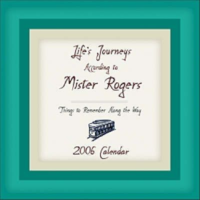 Life's Journey According to Mister Roger 2006