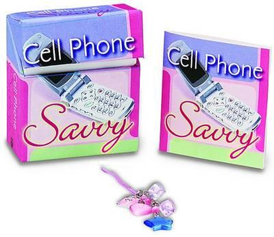 Cell Phone Savvy