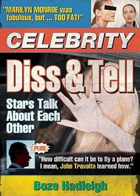 Celebrity Diss and Tell