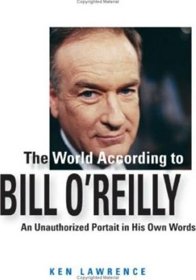 The World According to Bill O'Reilly