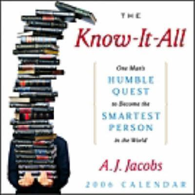The Know-it-all 2006