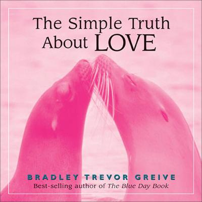 The Simple Truth About Love