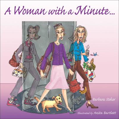 A Woman with a Minute ...