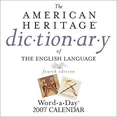 The American Heritage Dictionary of the English Language Word-A-Day
