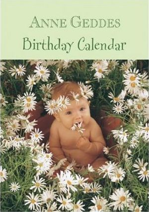 Anne Geddes Birthday Calendar