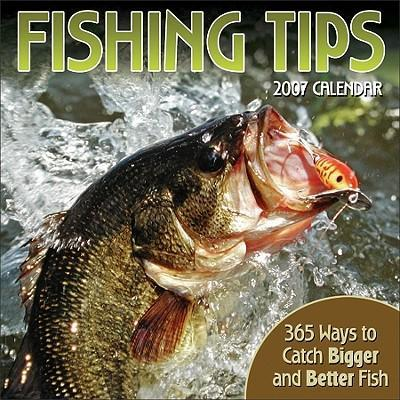 Fishing Tips: 365 Ways to Catch Bigger and Better Fish
