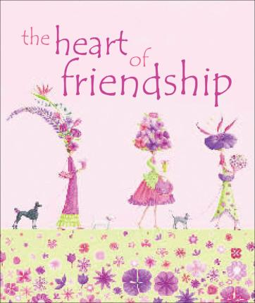 The Heart of Friendship