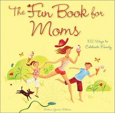 The Fun Book for Moms