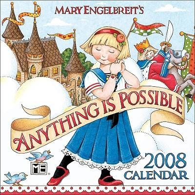 Mary Engelbreit's Anything Is Possible 2008 Mini Wall Calendar